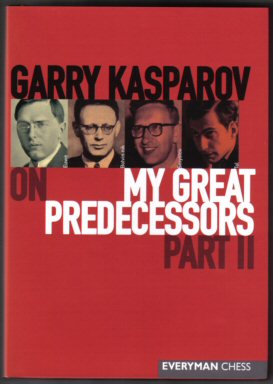 My Great Predecessors - Part II - 1st Edition/1st Printing. Garry Kasparov