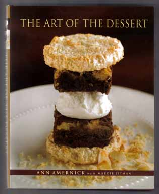 The Art Of The Dessert - 1st Edition/1st Printing