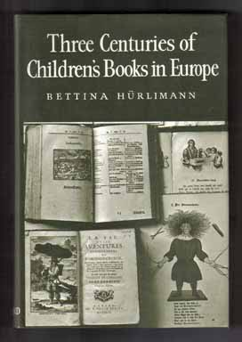 Three Centuries Of Children's Books In Europe