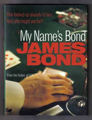 My Name's Bond, James Bond - 1st Edition/1st Printing