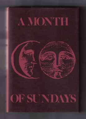 A Month Of Sundays - 1st Edition/1st Printing