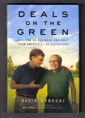 Deals On The Green - 1st Edition/1st Printing. David Rynecki