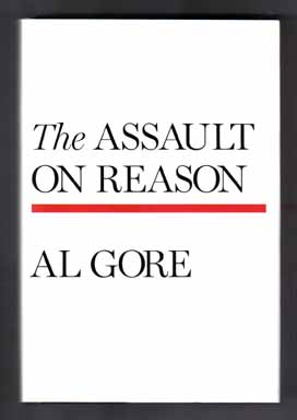 The Assault On Reason - 1st Edition/1st Printing