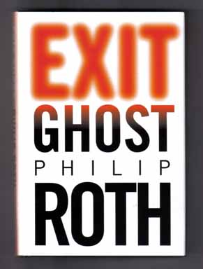 Exit Ghost - 1st Edition/1st Printing. Philip Roth.
