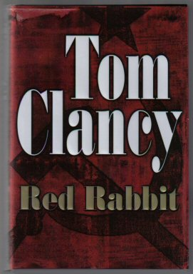 Red Rabbit - 1st Edition/1st Printing. Tom Clancy