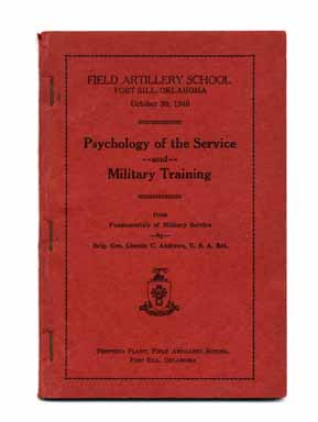 Psychology Of The Service And Military Training. Brig. Gen. Lincoln C. Andrews