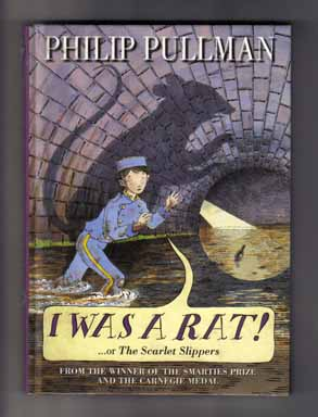 I Was a Rat! ...or the Scarlet Slippers - 1st Edition/1st Printing