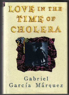 Love In The Time Of Cholera - 1st US Edition