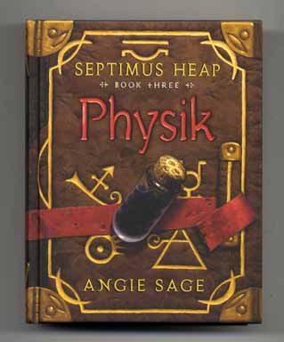 Physik: Septimus Heap: Book Three - 1st Edition/1st Printing