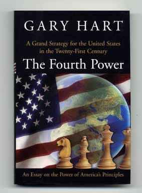 The Fourth Power: an Essay on the Power of America's Principles - 1st Edition/1st Printing