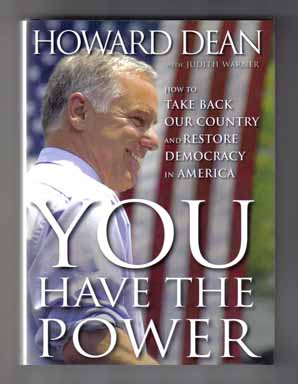 You Have The Power: How To Take Back Our Country And Restore Democracy In America - 1st Edition/1st Printing