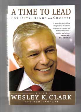 A Time to Lead: for Duty, Honor and Country - 1st Edition/1st Printing