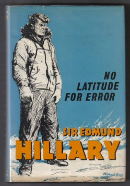 No Latitude For Error - 1st Edition/1st Printing. Edmund Hillary.