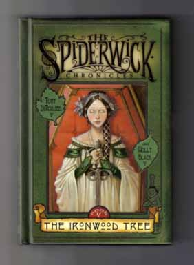 The Ironwood Tree - 1st Edition/1st Printing. Tony DiTerlizzi, Holly Black