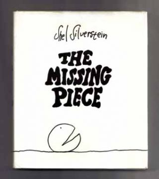 The Missing Piece - 1st Edition/1st Printing. Shel Silverstein