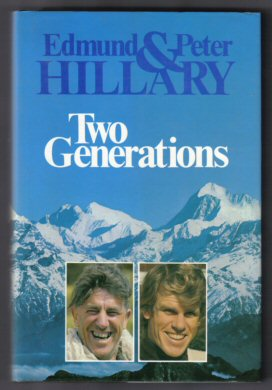 Two Generations. Edmund Hillary, Peter Hillary.