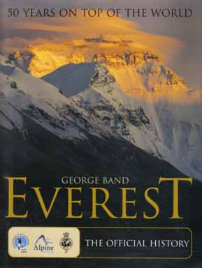 Everest: 50 Years On Top Of The World - 1st Edition/1st Printing