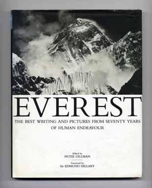 Everest: The Best Writing and Pictures from Seventy Years of Human Endeavor - 1st Edition/1st Printing