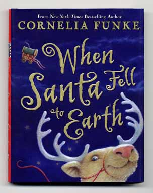 When Santa Fell to Earth - 1st American Edition/1st Printing