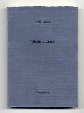 Three Stories - 1st Edition/1st Printing. Doris Lessing