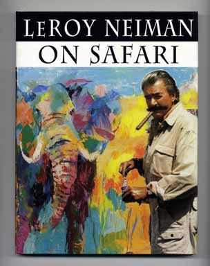 On Safari - 1st Edition/1st Printing. Leroy Neiman