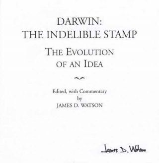 Darwin: The Indelible Stamp: The Evolution Of An Idea - 1st Edition/1st Printing