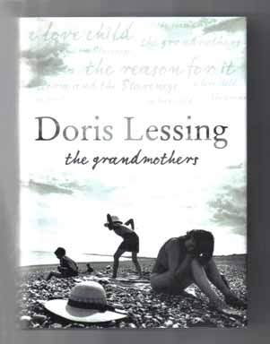 The Grandmothers - 1st Edition/1st Printing. Doris Lessing