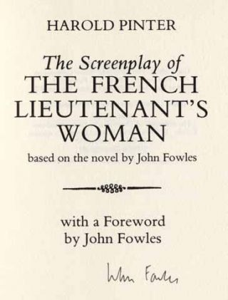The Screenplay of the French Lieutenant's Woman [With a Foreword by John Fowles] - 1st Edition/1st Printing