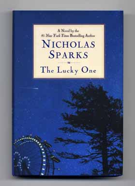 The Lucky One - 1st Edition/1st Printing. Nicholas Sparks