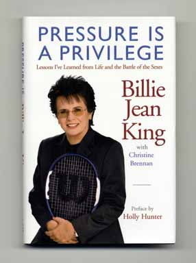 Pressure Is A Privilege - 1st Edition/1st Printing