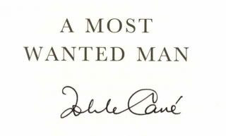 A Most Wanted Man - 1st Edition/1st Printing