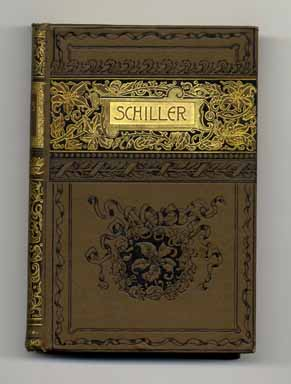 The Poems Of Schiller. Friedrich Schiller, Edgar Alfred Bowring