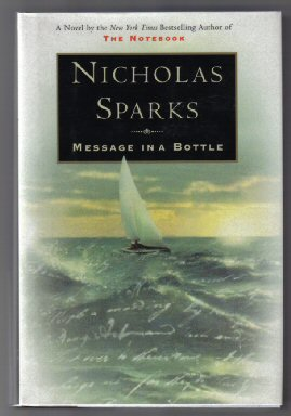 Message in a Bottle - 1st Edition/1st Printing. Nicholas Sparks.