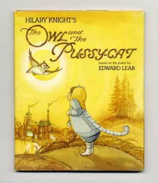 Hilary Knight's The Owl and the Pussy-Cat: Based on the Poem by Edward Lear - 1st Edition/1st Printing