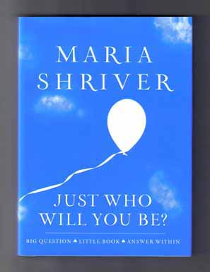Just Who Will You Be? - 1st Edition/1st Printing
