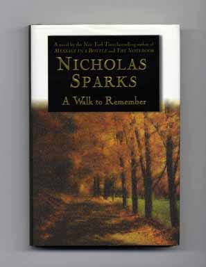 A Walk to Remember - 1st Edition/1st Printing. Nicholas Sparks