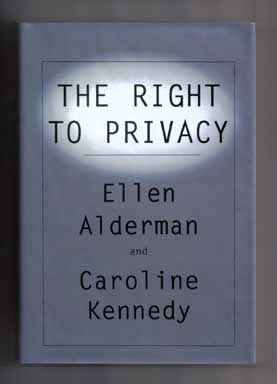 The Right to Privacy - 1st Edition/1st Printing