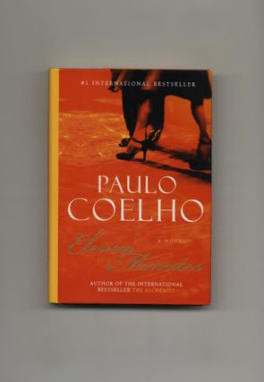 Eleven Minutes - 1st Edition/1st Printing. Paulo Coelho