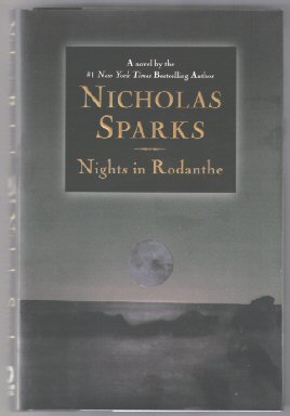 Nights in Rodanthe - 1st Edition/1st Printing