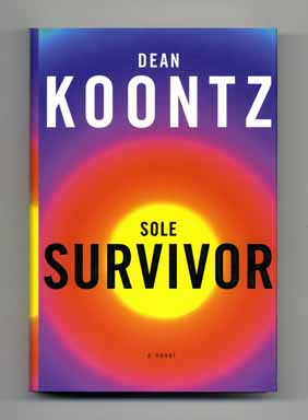 Sole Survivor: A Novel - 1st Edition/1st Printing