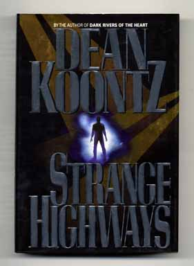 Strange Highways - 1st Edition/1st Printing. Dean Koontz