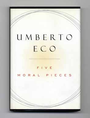 Five Moral Pieces - 1st US Edition/1st Printing