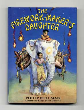 The Firework-Maker's Daughter - 1st Edition/1st Printing. Philip Pullman