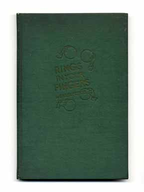 Rings in Your Fingers - 1st Edition/1st Printing. Dariel Fitzkee