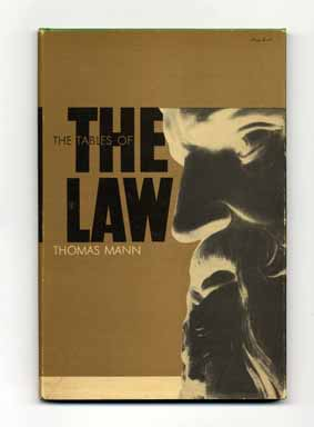 The Tables of the Law - 1st US Edition/1st Printing. Thomas Mann
