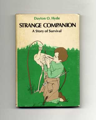 Strange Companion: A Story of Survival - 1st Edition/1st Printing