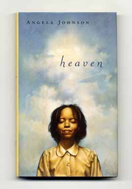 Heaven - 1st Edition/1st Printing. Angela Johnson