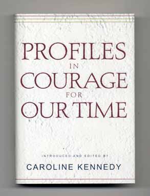 Profiles in Courage for Our Time - 1st Edition/1st Printing