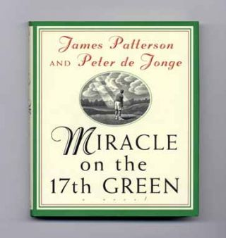 Miracle On The 17th Green - 1st Edition/1st Printing