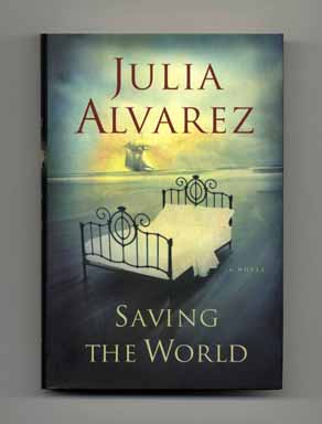 Saving The World - 1st Edition/1st Printing